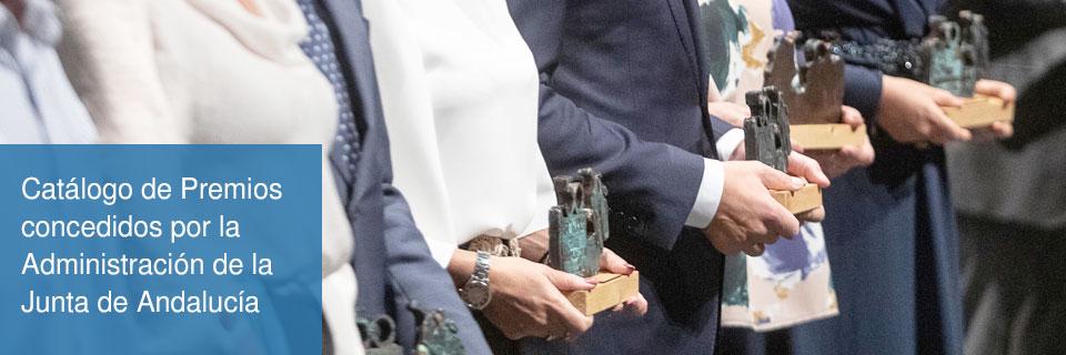 Catálogo de premios concedidos por la Administración de la Junta de Andalucía