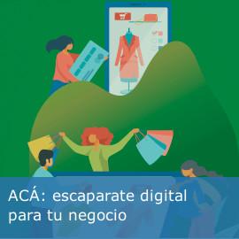 ACÁ: el mayor escaparate digital para tu negocio