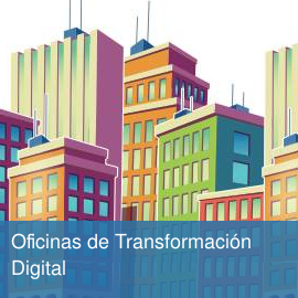 Oficinas de Transformación Digital