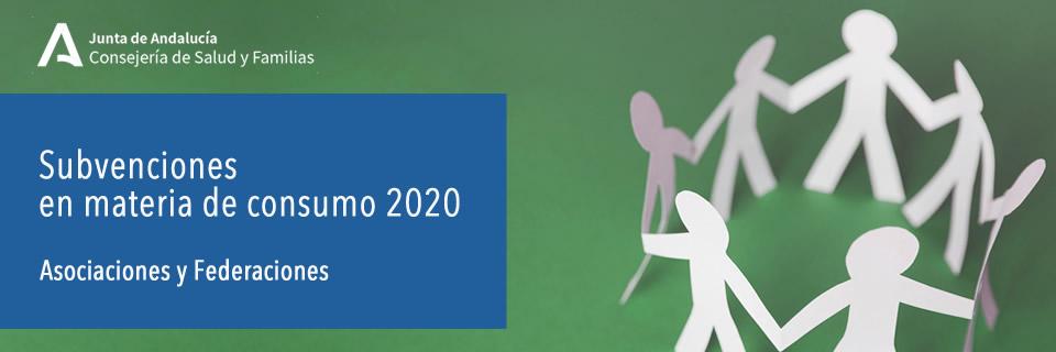 Subvenciones en materia de consumo 2020. Asociaciones y Federaciones