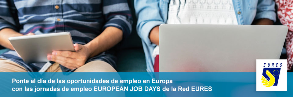 Jornadas de Empleo Europeas EU JOB DAYS ( Red EURES )
