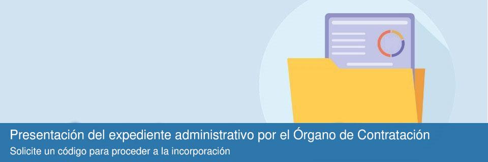 Presentación del expediente administrativo por el Órgano de Contratación