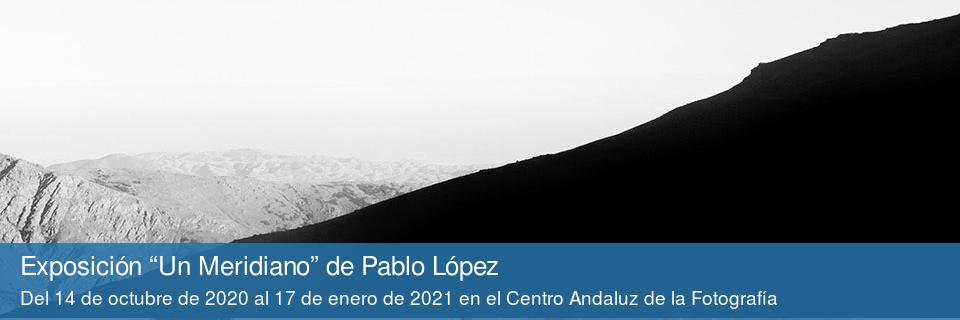 """Exposición """"Un Meridiano"""" de Pablo López"""