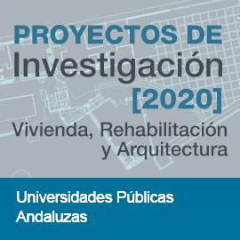 PROYECTOS DE Investigación [2020]. Universidades Públicas Andaluzas
