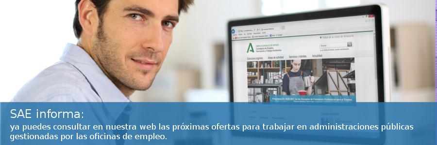 SAE informa: difusión de próximas ofertas gestionadas por oficinas de empleo para trabajar en administraciones públicas