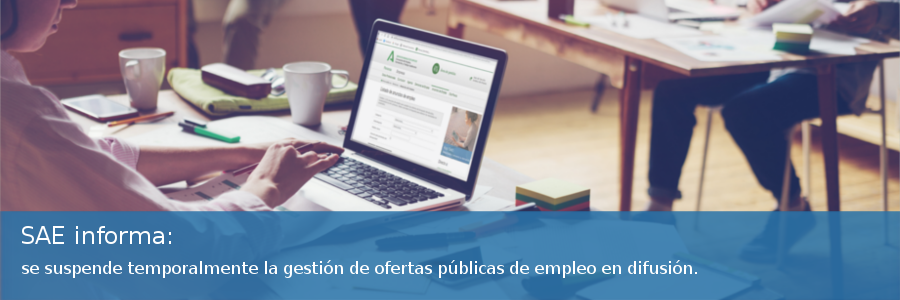 SAE Informa: se suspende temporalmente la gestión de ofertas públicas de empleo en difusión