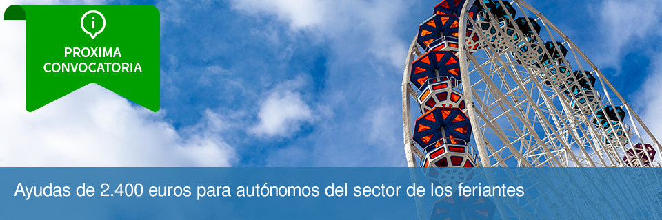 Ayudas de 2.400 euros para autónomos del sector de los feriantes