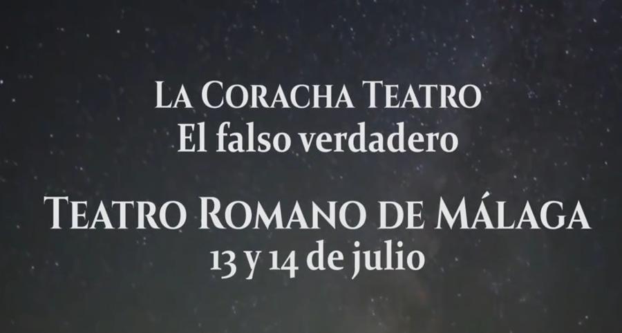 """""""El falso verdadero"""" en el Teatro Romano de Málaga (13 y 14 de julio de 2018)"""