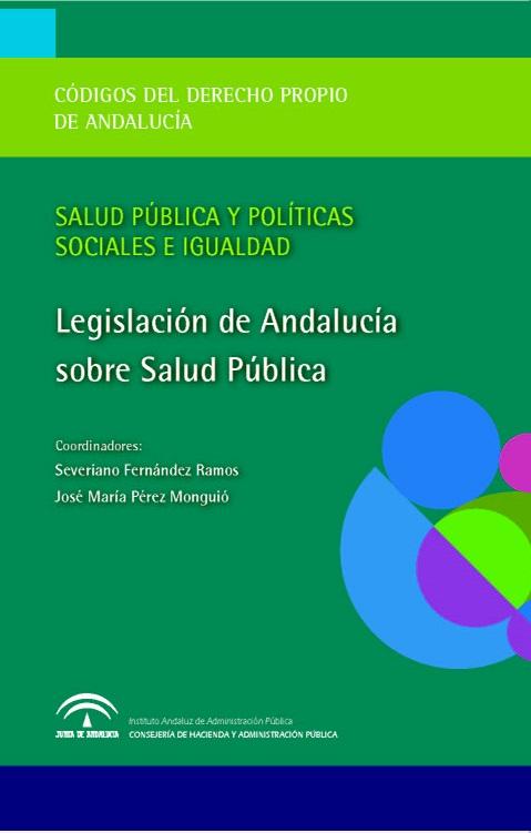 SALUD EN ANDALUCÍA: EL SISTEMA SANITARIO PÚBLICO DE ANDALUCÍA. VOL. II