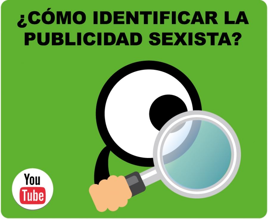 ¿Cómo identificar la publicidad sexista?
