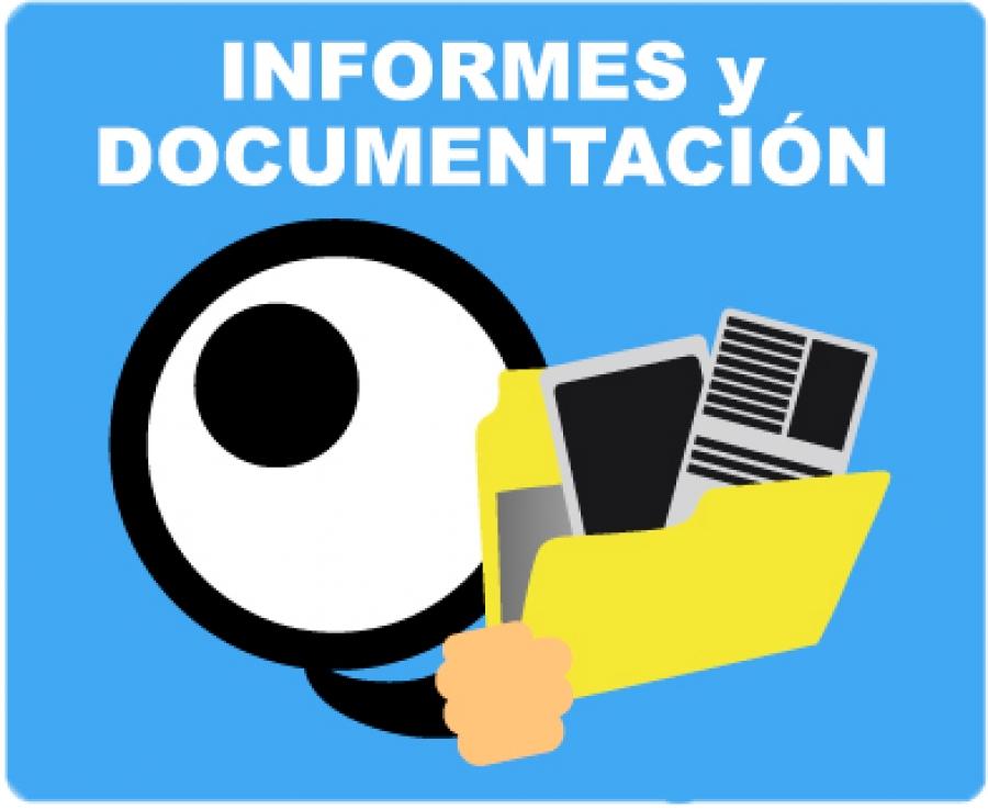Informes y Documentación