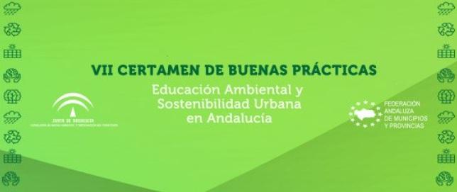 Certamen de Buenas Prácticas. Educación Ambiental y Sostenibilidad Urbana en Andalucía