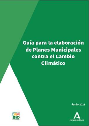Portada de la guía para la elaboración de los Planes Municipales contra el Cambio Climático en Andalucía