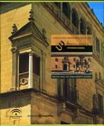 Conjuntos monumentales de Úbeda-Baeza :  Patrimonio Mundial : Enclave dual del Renacimiento español