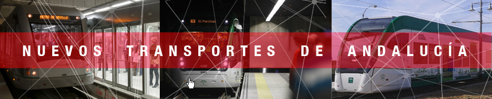 Banner Nuevos Transportes de Andalucía. Metro de Granada