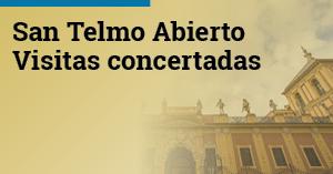 San Telmo Abierto. Visitas concertadas
