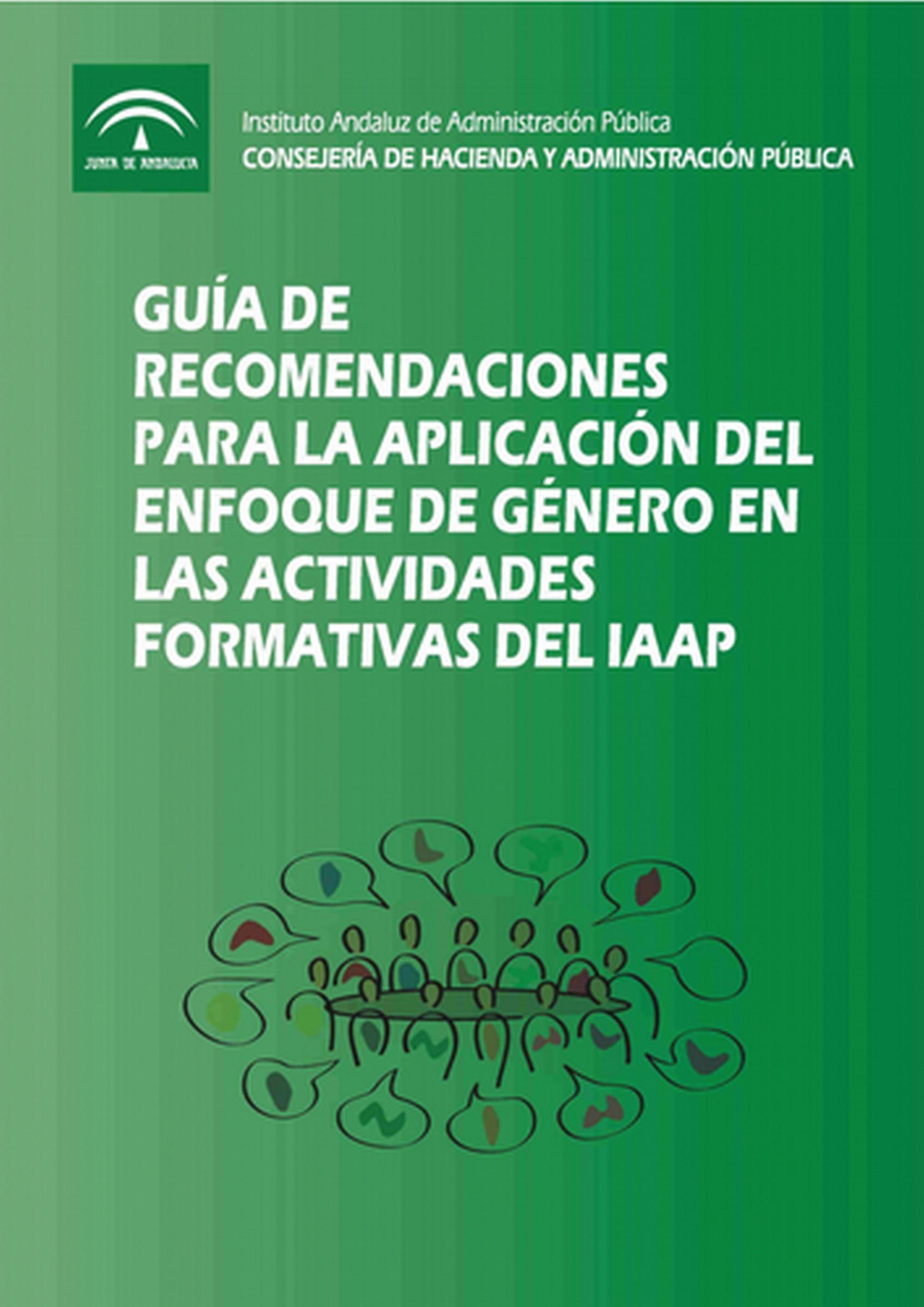 """Portada de la publicación """"Guía de recomendaciones para la aplicación del enfoque de género en las actividades formativas del IAAP"""""""