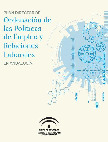 Portada: Plan director de Ordenación de las Políticas de Empleo y Relaciones Laborales