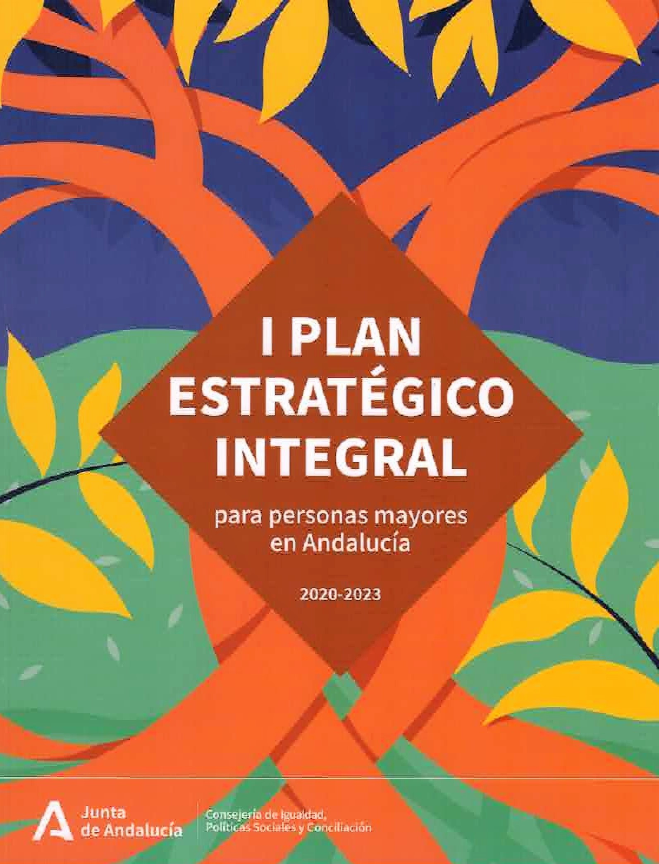 I Plan Estratégico Integral para personas mayores en Andalucía 2020-2023.
