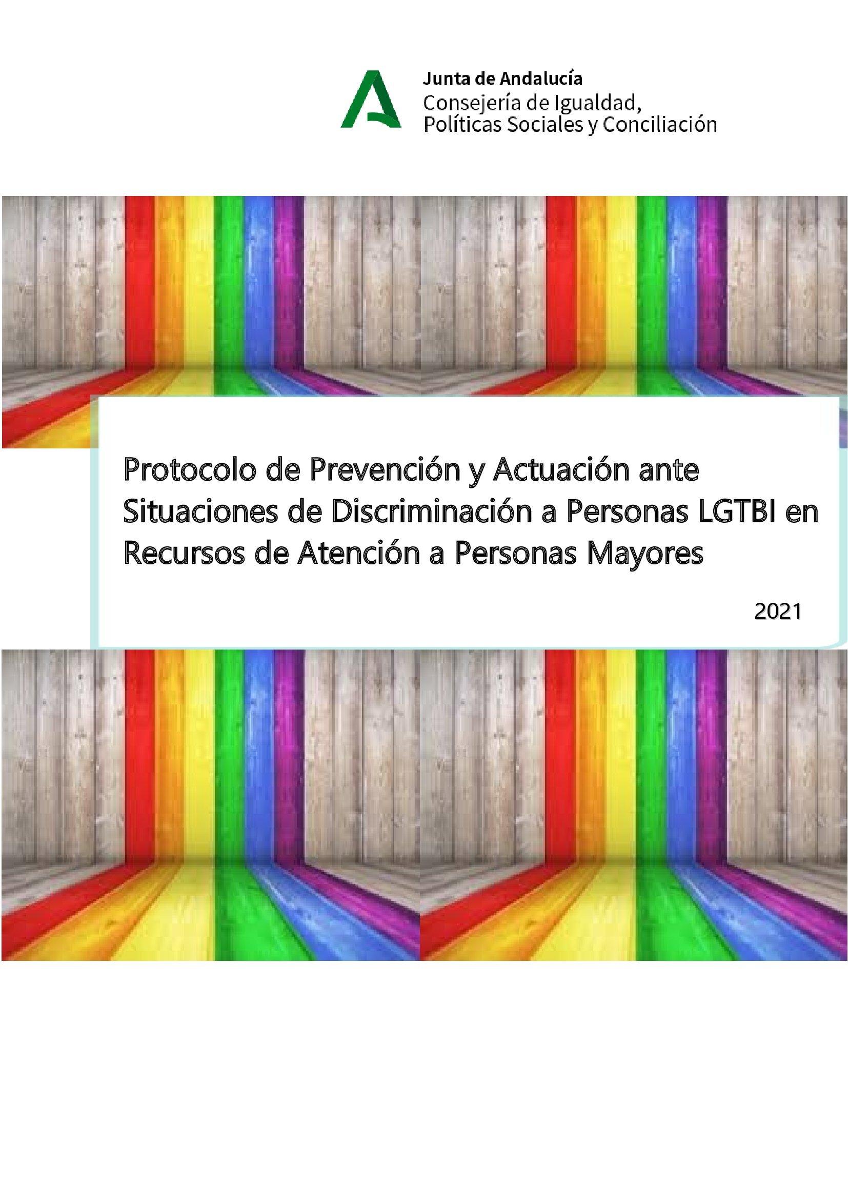 Protocolo de Prevención y Actuación ante Situaciones de Discriminación a Personas LGTBI en Recursos de Atención a Personas Mayores.