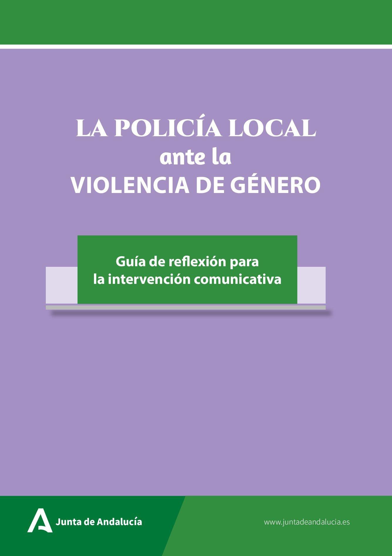 La Policía Local ante la violencia de género.