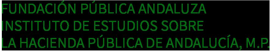 Fundación Pública Andaluza Instituto de Estudios sobre la Hacienda Pública de Andalucía, M.P.